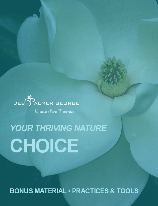 Deb Palmer George Your Thriving Nature Book Photograph Quotes Inspirational Bonus Material_CHOICE