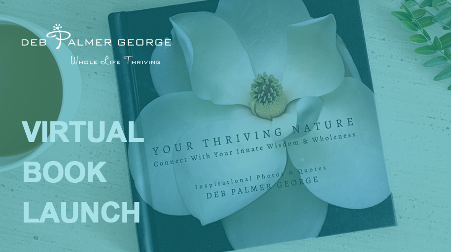 Deb Palmer George Your Thriving Nature Book Cover Photo YouTube