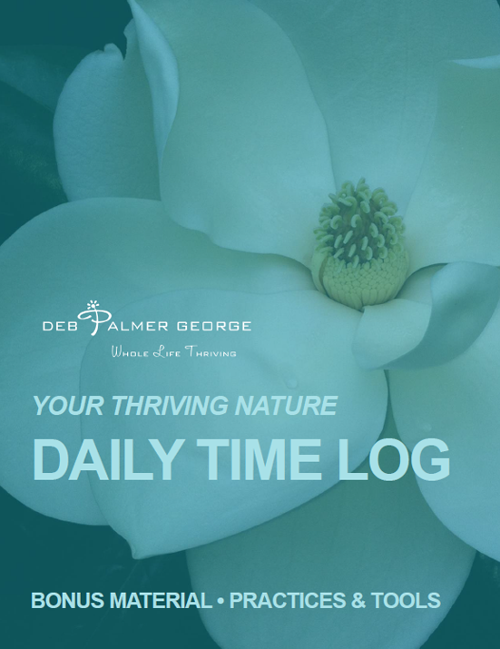 Deb Palmer George Your Thriving Nature Book Photograph Quotes Inspirational Bonus Material_Time Log